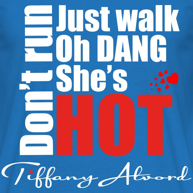 Oh Dang! She's Hot!