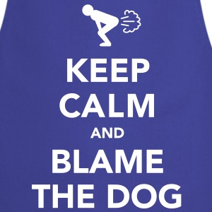 Keep Calm and Blame the Dog - Cooking Apron