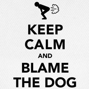 Keep Calm and Blame the Dog - Baseball Cap