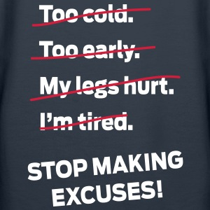 Stop Making Excuses! Gensere - Premium hettegenser for kvinner