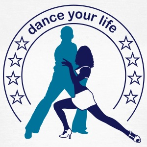 Dance your life  T-Shirts - Dame-T-shirt