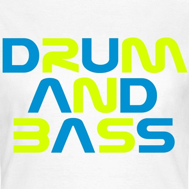 DRUM AND BASS Womens T-Shirt