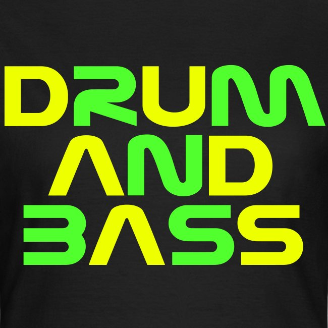 DRUM AND BASS (2) Womens T-Shirt