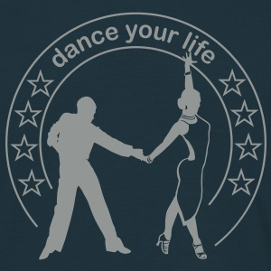 Dance your life  T-Shirts - Herre-T-shirt