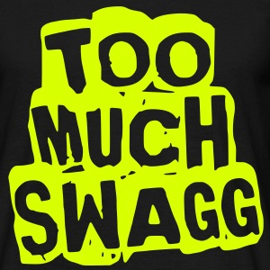 too_much_swagg_dirt Tee shirts - T-shirt Homme