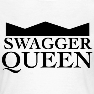 Swagger Queen T-Shirts - Frauen T-Shirt