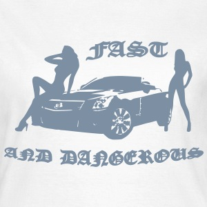 fast and dangerous T-shirts - Dame-T-shirt
