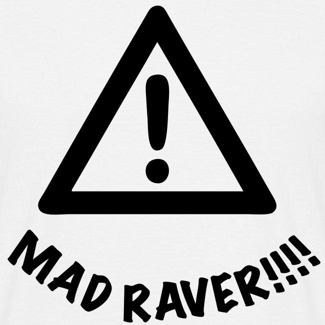 Attention Mad Raver alert!