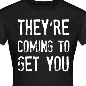 they are everywhere T-Shirts - Frauen T-Shirt