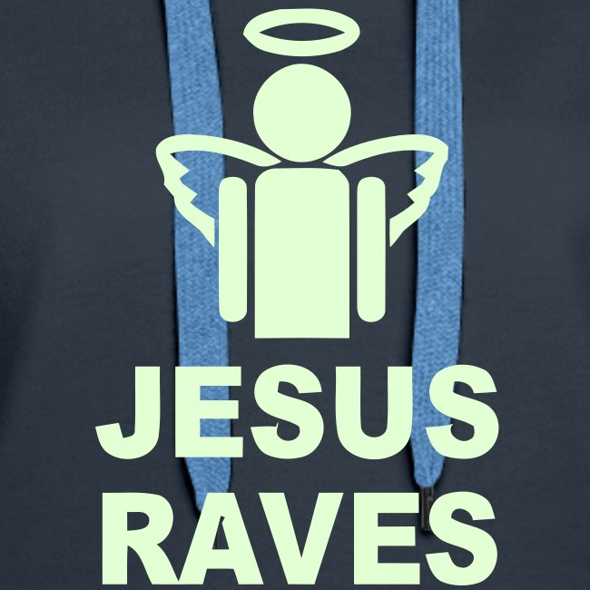 Jesus Raves. Glow in the Dark print