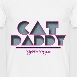 Cat Daddy! - Männer T-Shirt