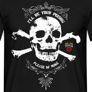 I'll be your poison - T-shirt Homme