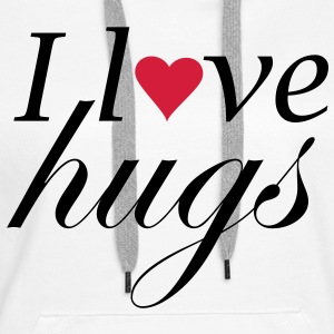 I Love hugs 2 - Premium hettegenser for kvinner