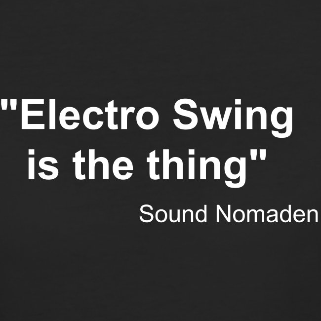 Sound Nomaden Electro Swing is the thing Women