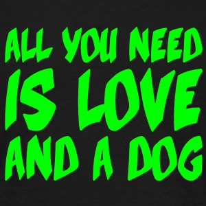 All you need is love and a dog, Dogs, Pixellamb ™ T-Shirts - Men's T-Shirt
