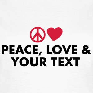 peace_love_and T-Shirts - Women's T-Shirt