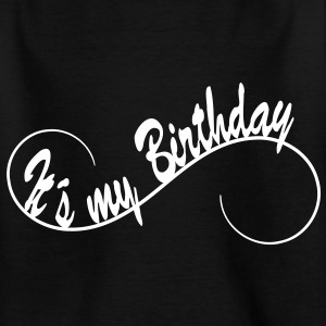It´s my Birthday 1c Shirts - Teenage T-shirt