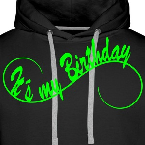 It´s my Birthday  1c Sweaters - Mannen Premium hoodie