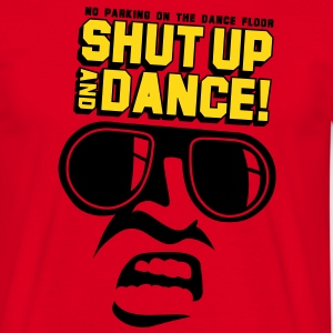 shut up & dance 2 T-skjorter - T-skjorte for menn