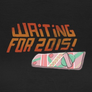 Waiting for 2015! T-Shirts - Frauen T-Shirt