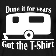 Design ~ Done it for years, got the T-Shirt