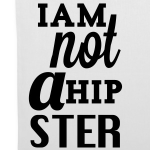 Iam not a Hipster - Stoffbeutel