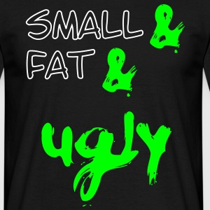 Small & Fat & Ugly,  2c T-shirts - T-shirt herr