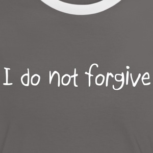 I do not forgive Anonymous T-shirts - Vrouwen contrastshirt
