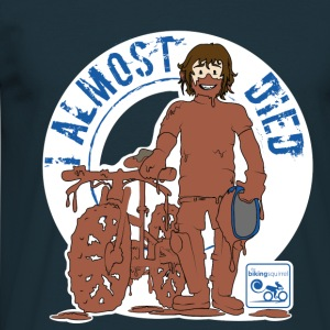 I almost died  T-Shirts - Men's T-Shirt