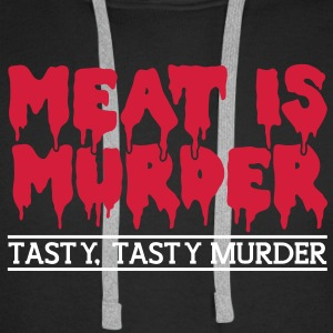 Meat is murder Hoodies & Sweatshirts - Men's Premium Hoodie