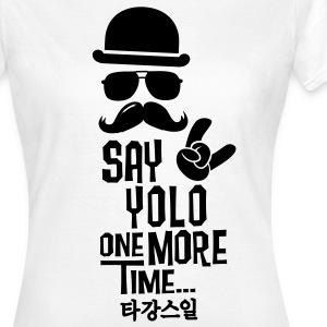 Like a say you only live once boss moustache Magliette - Maglietta da donna