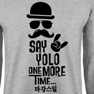 Like a say you only live once boss moustache Sudadera - Sudadera hombre