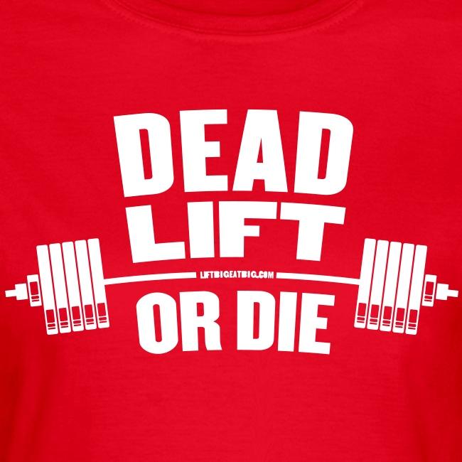Deadlift or Die