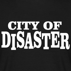 city of disaster T-Shirts - Männer T-Shirt
