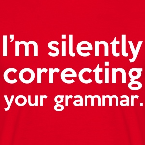 Correcting Your Grammar T-skjorter - T-skjorte for menn