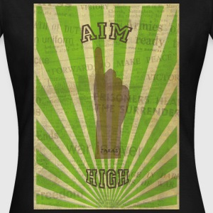 AIM HIGH ! - Women's T-Shirt