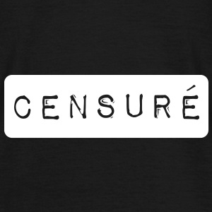 Censuré ! T-shirts - Herre-T-shirt