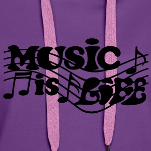 Music is Life Musik Noten  Pullover & Hoodies - Frauen Premium Hoodie