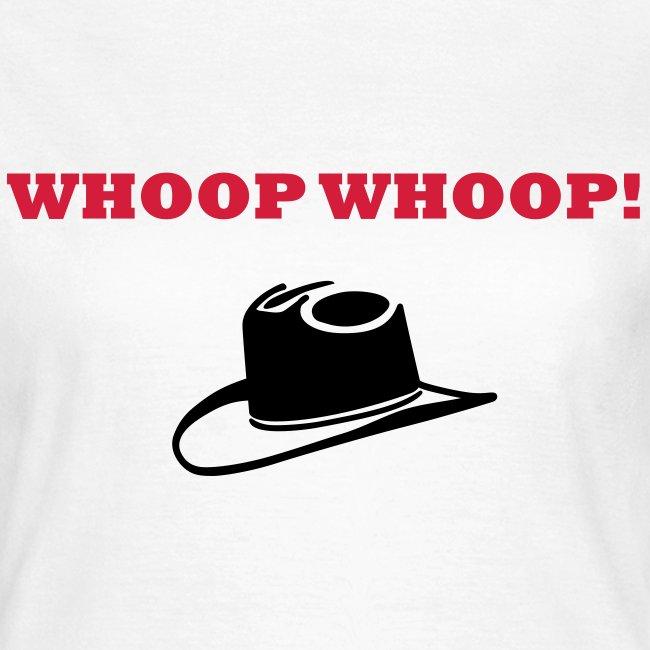 'Whoop Whoop!' - Ladies T-Shirt