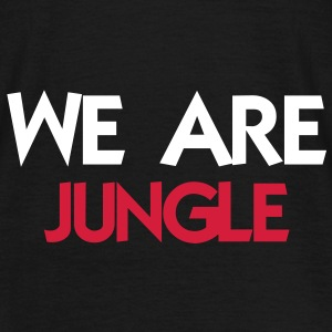 We Are JUNGLE ! Tee shirts - T-shirt Homme
