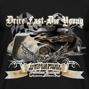 Drive fast, Die young - Männer T-Shirt