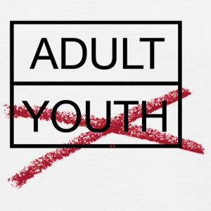 adult/youth... - Männer T-Shirt