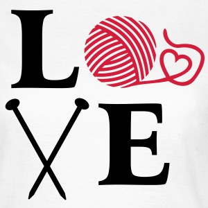 I love Knitting Wolle Stricken Stricknadeln Herz T-Shirts - Frauen T-Shirt