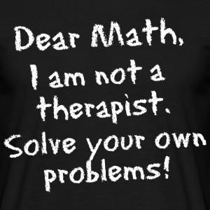Dear Math, chalkboard style - Men's T-Shirt