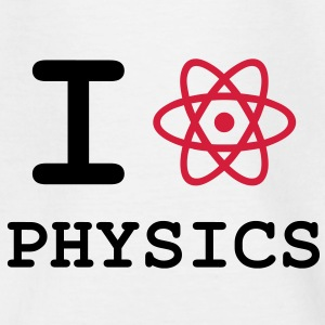 I Love Physics ! Tee shirts - T-shirt Enfant