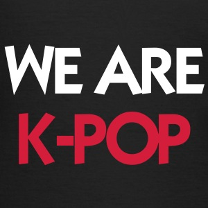 We Are K-POP ! T-Shirts - Women's T-Shirt