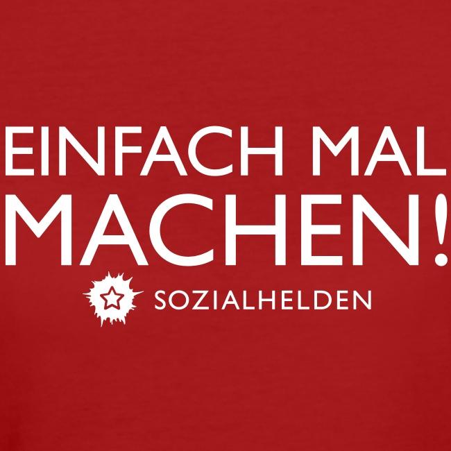 """Frauen-Shirt """"Machen!"""", rot"""