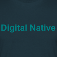 Motiv ~ Herren T-Shirt Digital Native