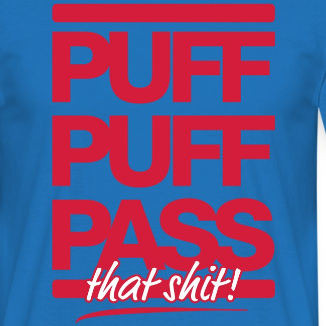 Puff Puff Pass T-Shirt