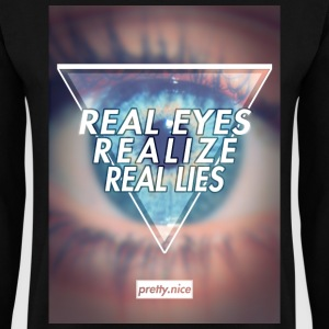 Real Eyes Realize Real Lies - Crewneck - Männer Pullover